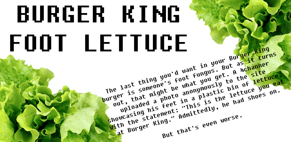 Number 15 Burger King Foot Lettuce; Get Fresh Offers