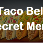 The Complete List Of Taco Bell Secret Menu Items You May To Order!